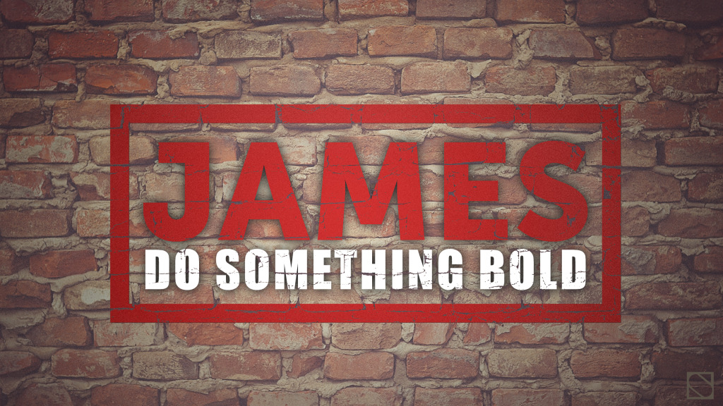 jamesDoSomethingBoldBrickWall